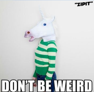 Nie bądź dziwaczny